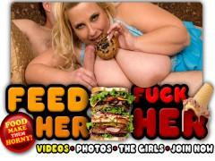 Feed Her Fuck Her